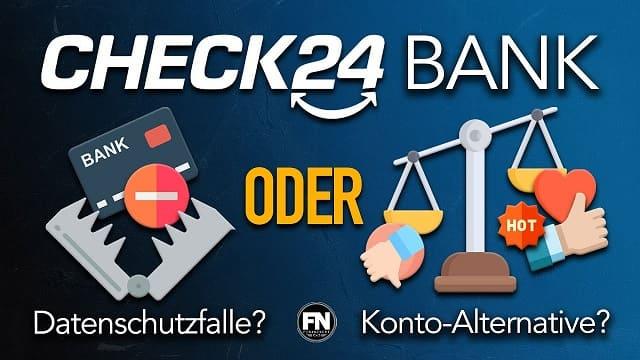 check24-nun-bank-marketingfalle-oder-konto-alternative